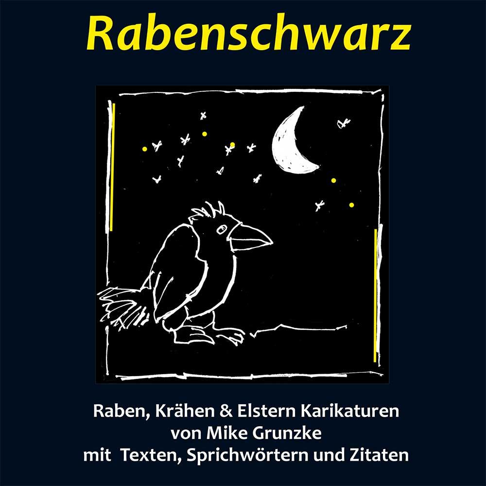 DER Rabentitel - Mikes frisches Karikaturbuch